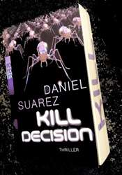 Daniel Suarez – Kill Decision